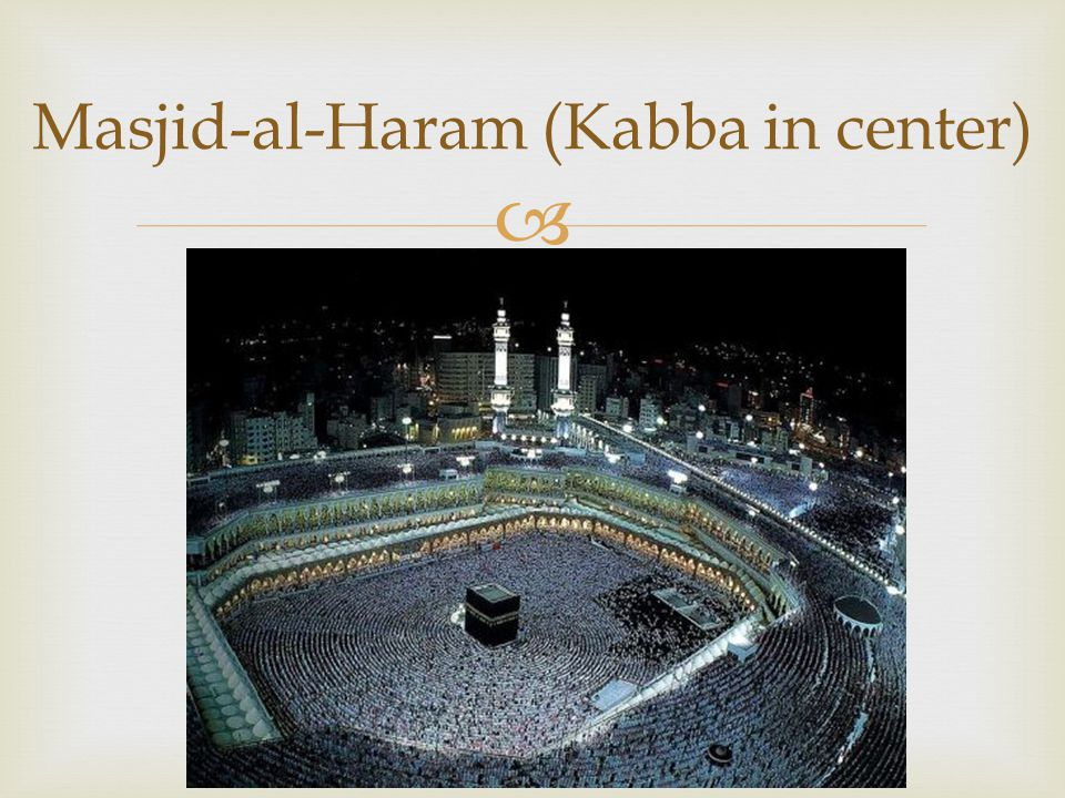 Masjid-al-Haram (Kabba in center)