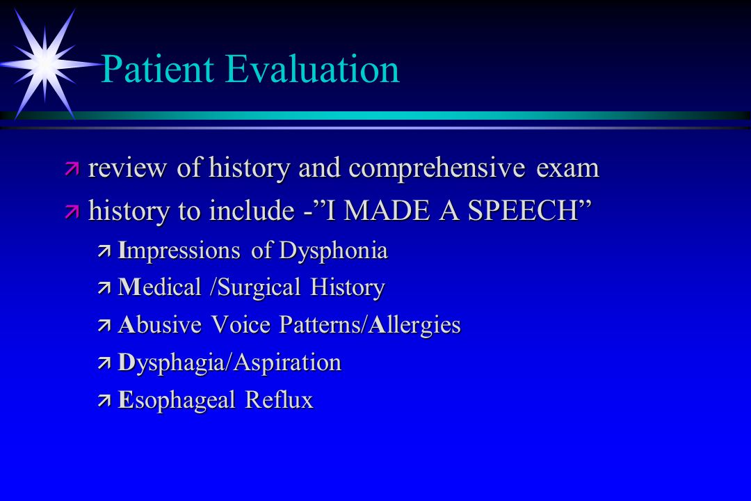 Patient Evaluation review of history and comprehensive exam