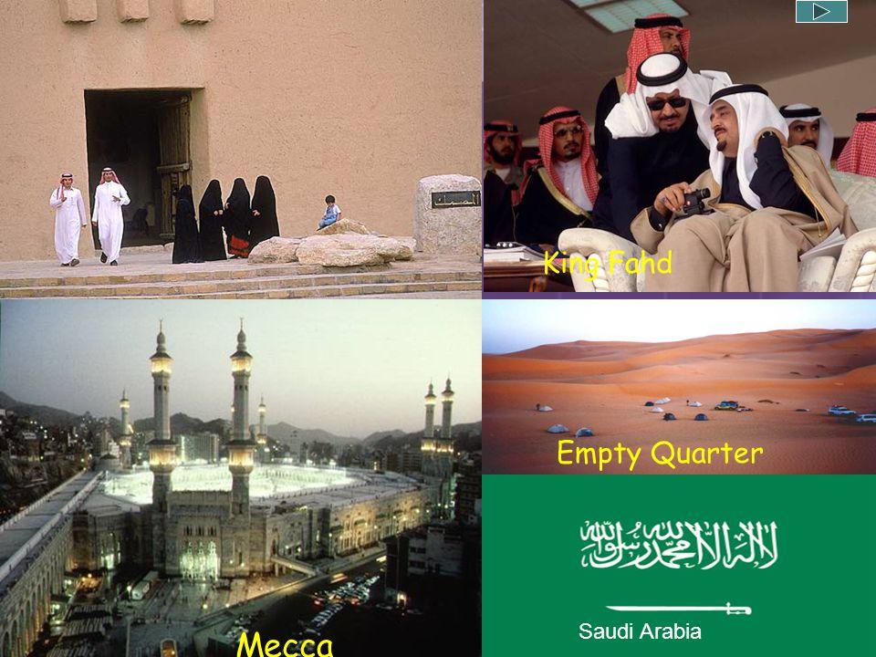 King Fahd Empty Quarter Saudi Arabia Mecca
