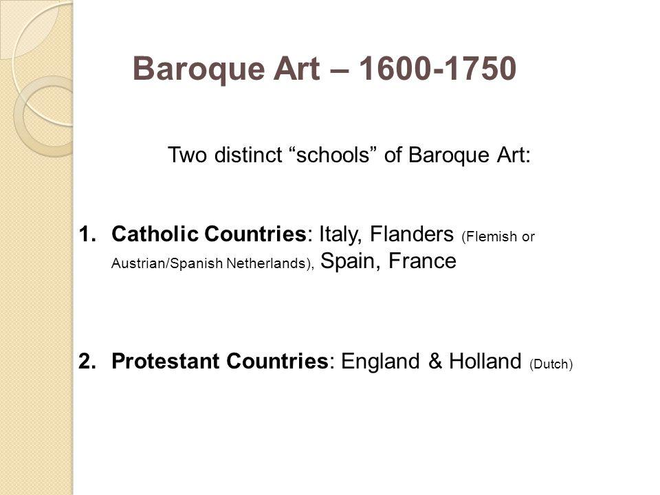 Two distinct schools of Baroque Art: