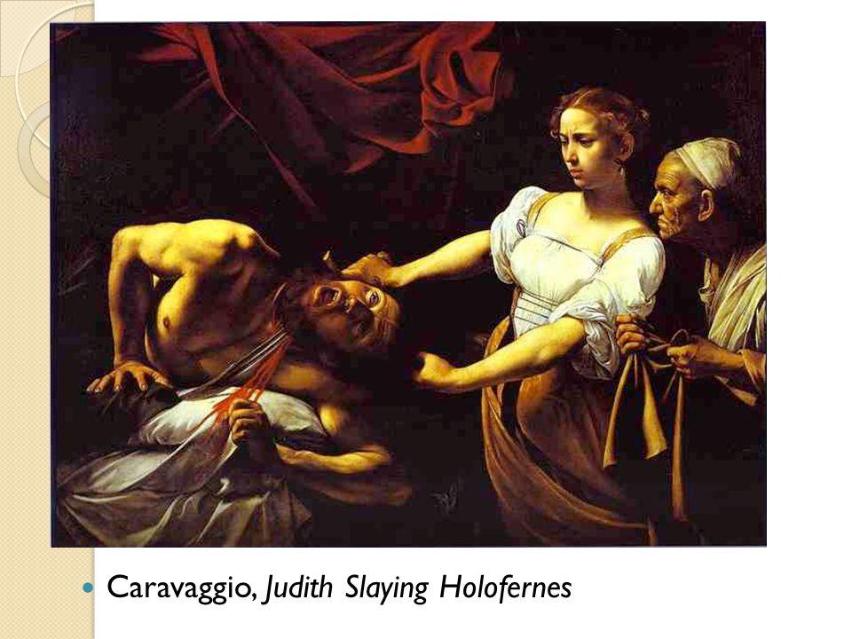 Caravaggio, Judith Slaying Holofernes