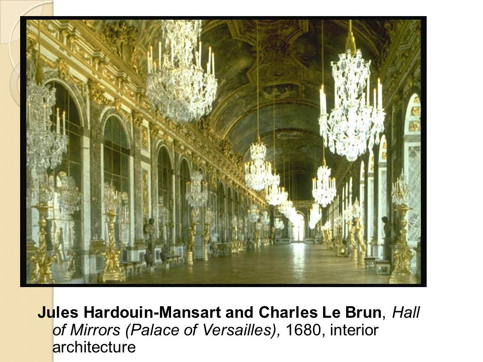 Jules Hardouin-Mansart and Charles Le Brun, Hall of Mirrors (Palace of Versailles), 1680, interior architecture
