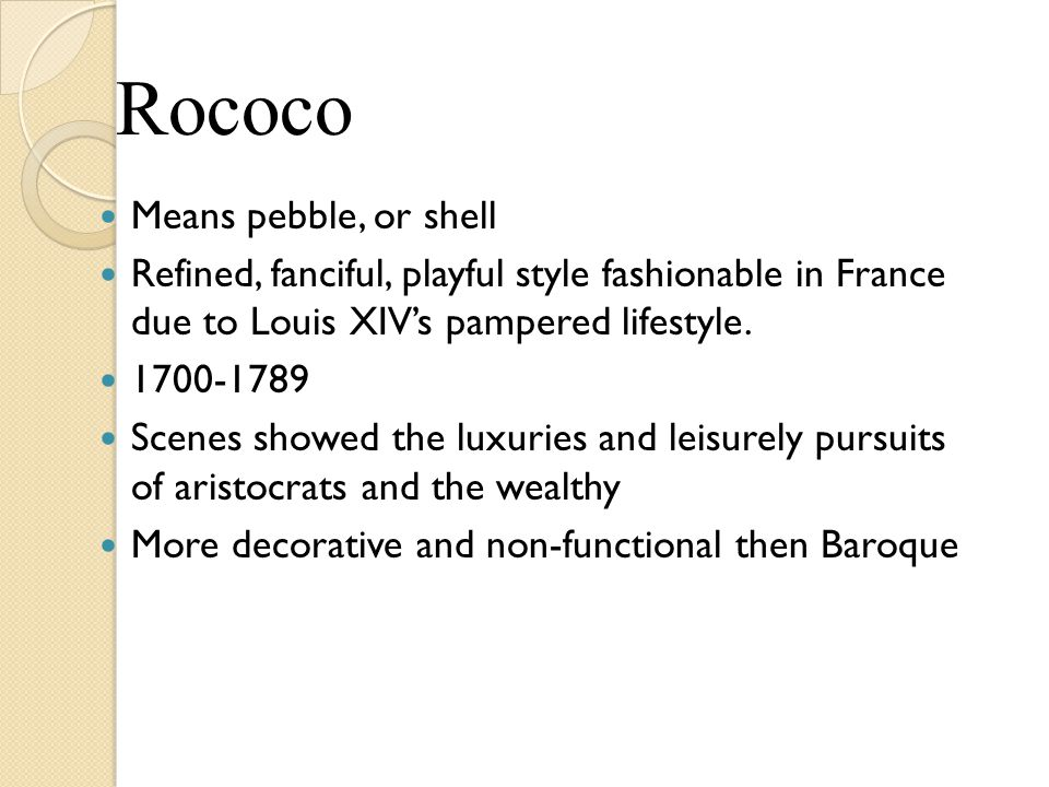 Rococo Means pebble, or shell