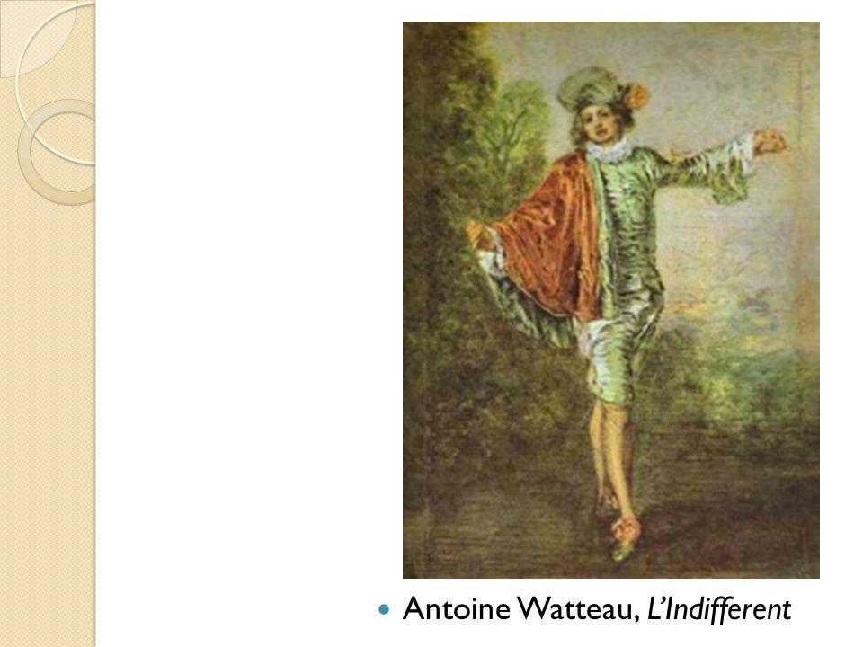 Antoine Watteau, L'Indifferent