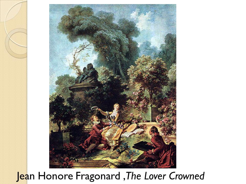 Jean Honore Fragonard ,The Lover Crowned