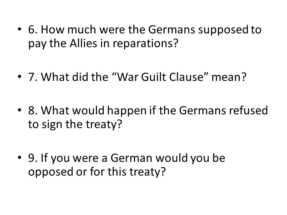 6. How much were the Germans supposed to pay the Allies in reparations