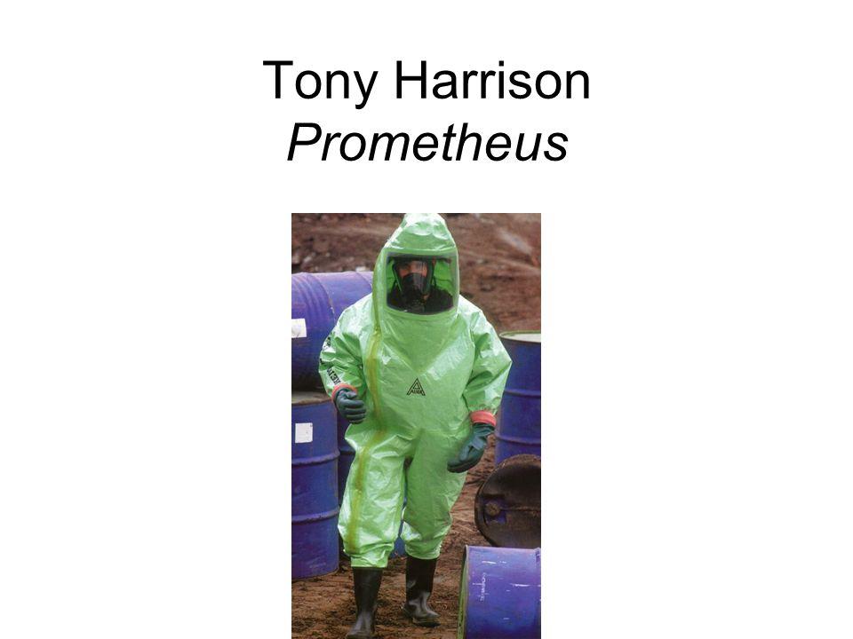 Tony Harrison Prometheus