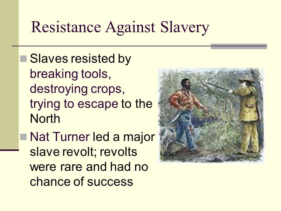 Resistance Against Slavery