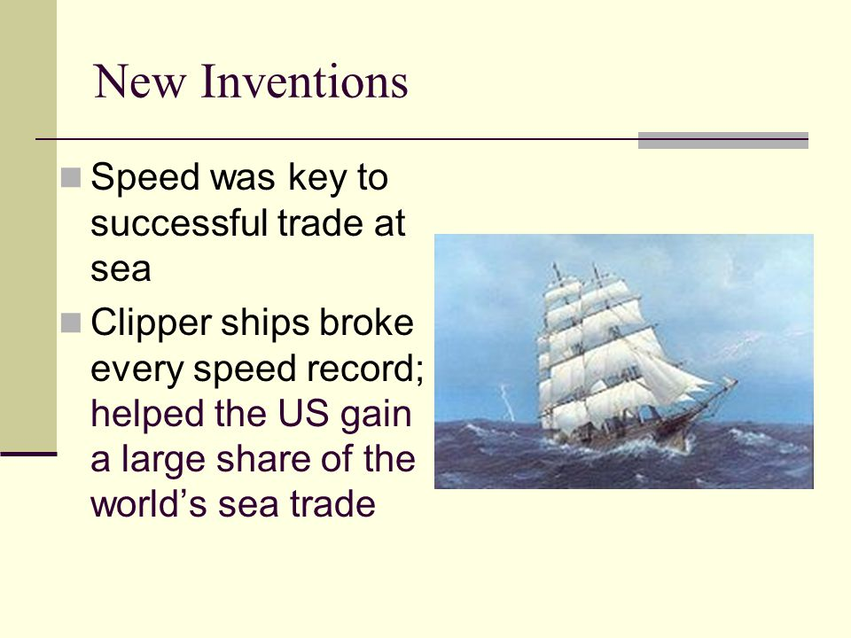 New Inventions Speed was key to successful trade at sea