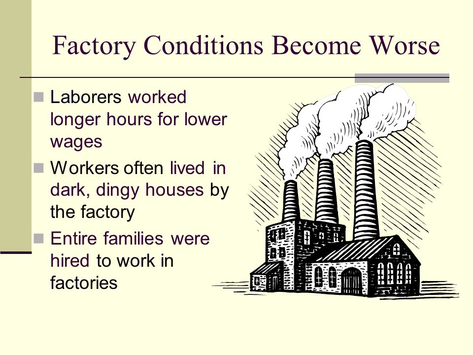 Factory Conditions Become Worse