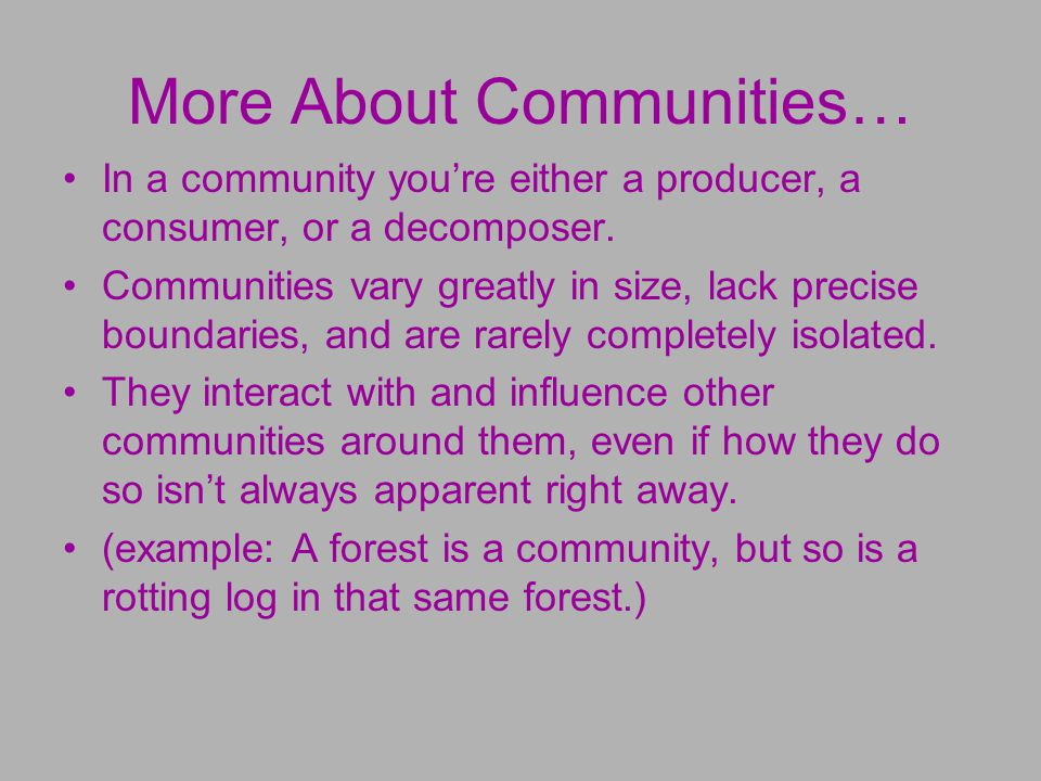 More About Communities…