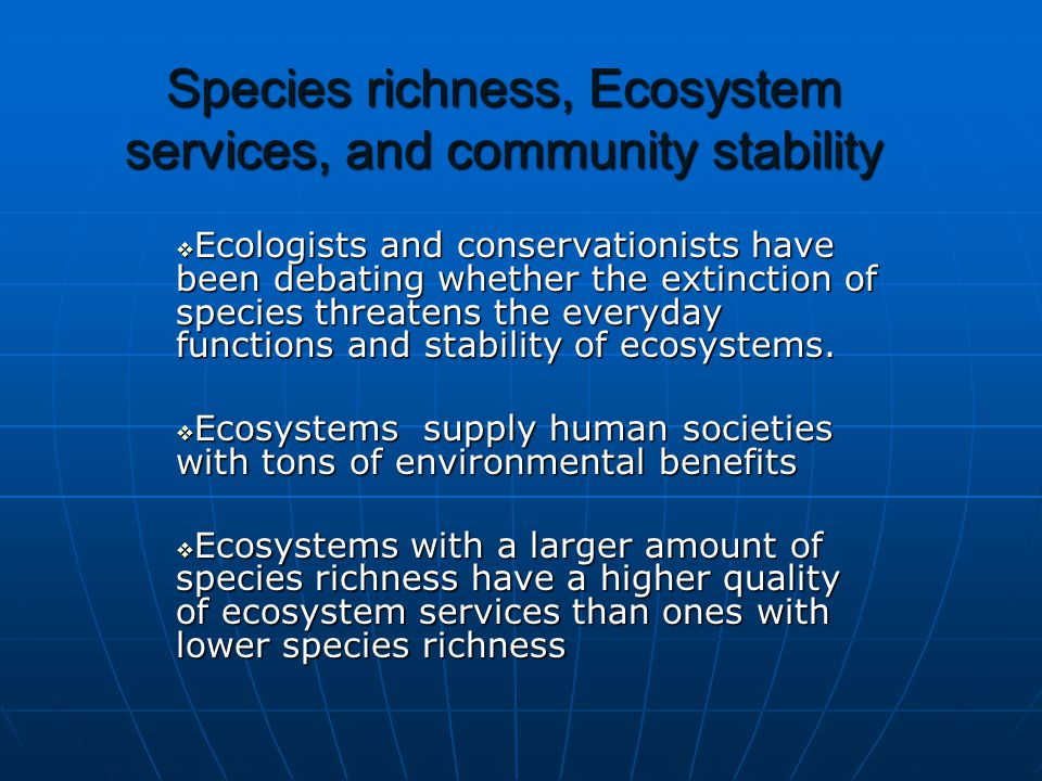 Species richness, Ecosystem services, and community stability