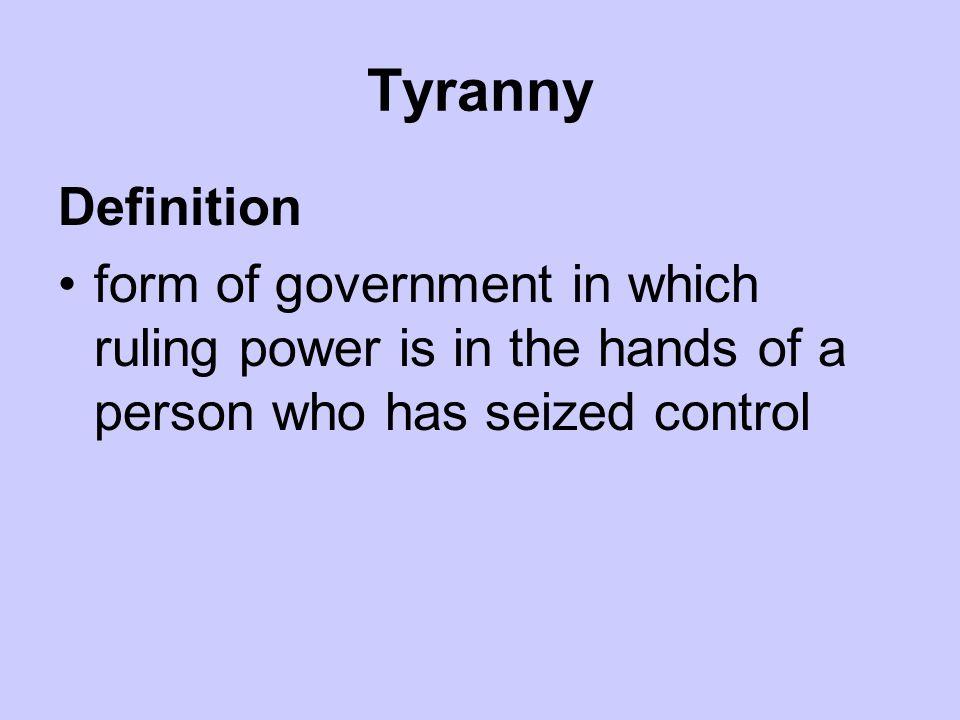Tyranny Definition.