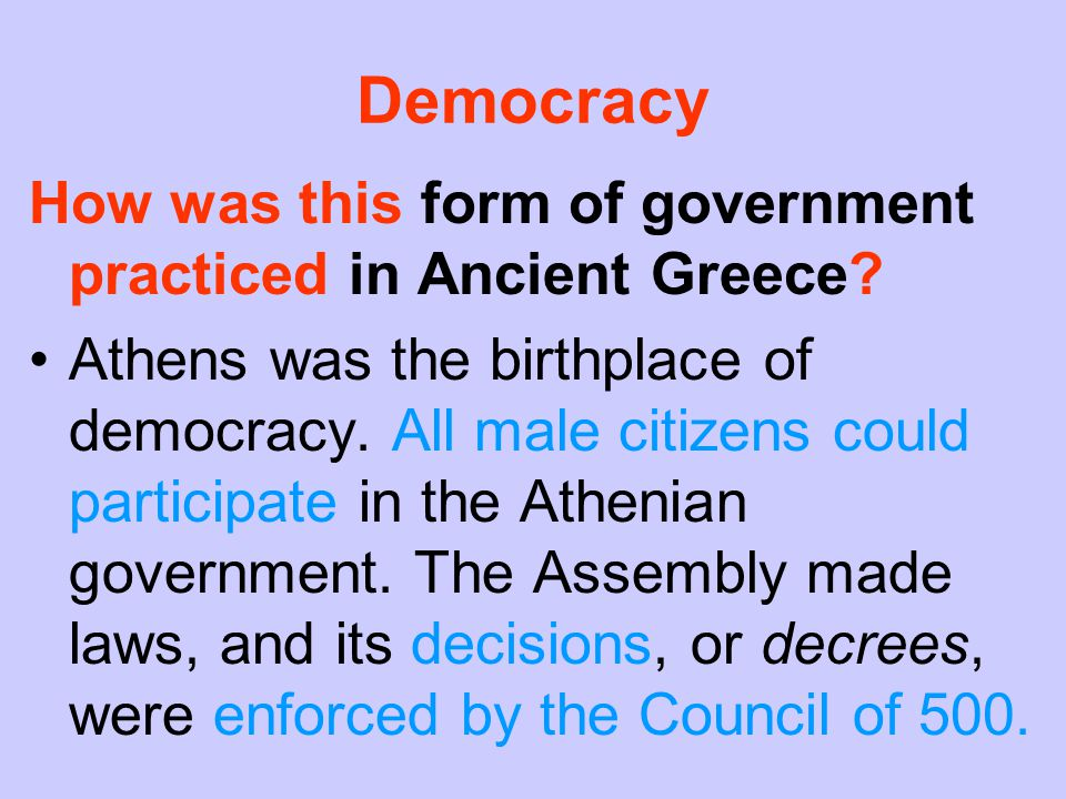 development of democracy in athens After being caught shirking their duty as citizens of athens, they had been marked with red paint as punishment in athenian democracy, every citizen was.