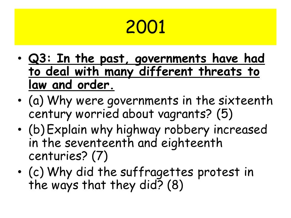 2001 Q3: In the past, governments have had to deal with many different threats to law and order.