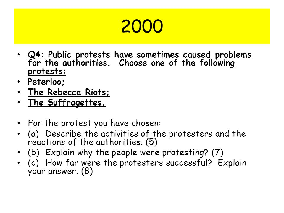2000 Q4: Public protests have sometimes caused problems for the authorities. Choose one of the following protests:
