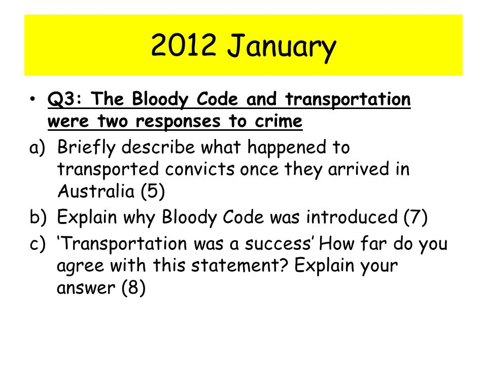 2012 January Q3: The Bloody Code and transportation were two responses to crime.