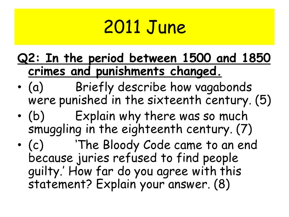 2011 June Q2: In the period between 1500 and 1850 crimes and punishments changed.
