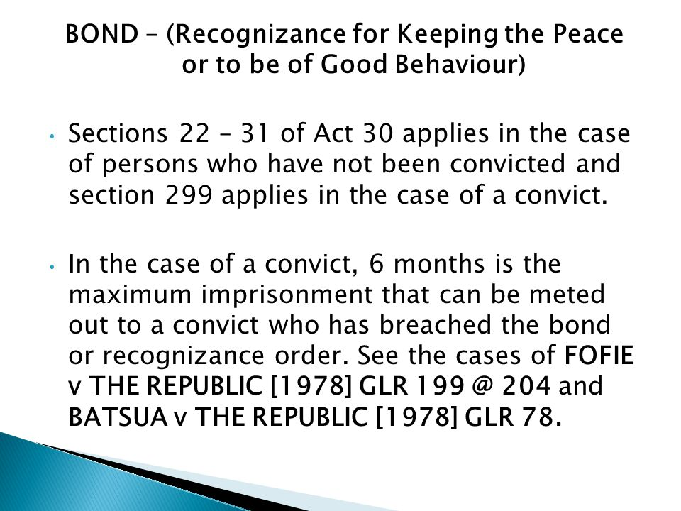 BOND – (Recognizance for Keeping the Peace or to be of Good Behaviour)