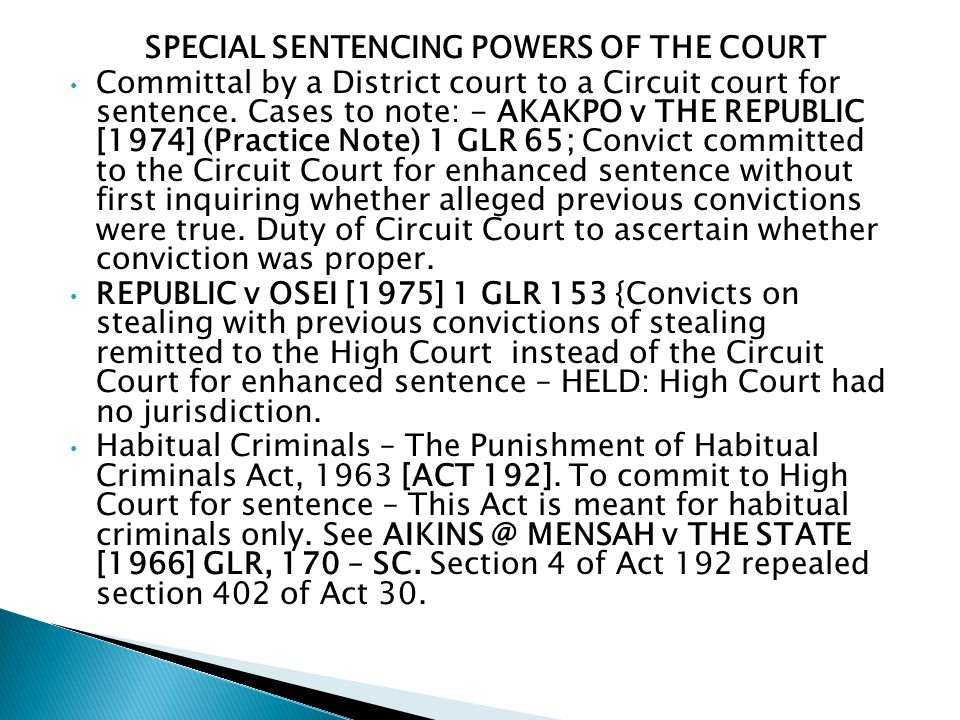 SPECIAL SENTENCING POWERS OF THE COURT