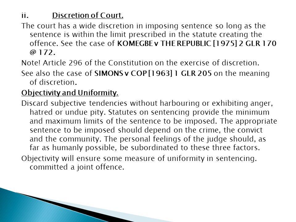 ii. Discretion of Court.