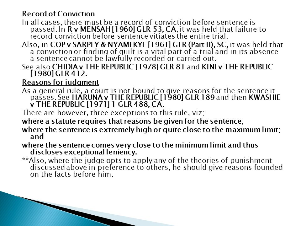 Record of Conviction In all cases, there must be a record of conviction before sentence is passed.