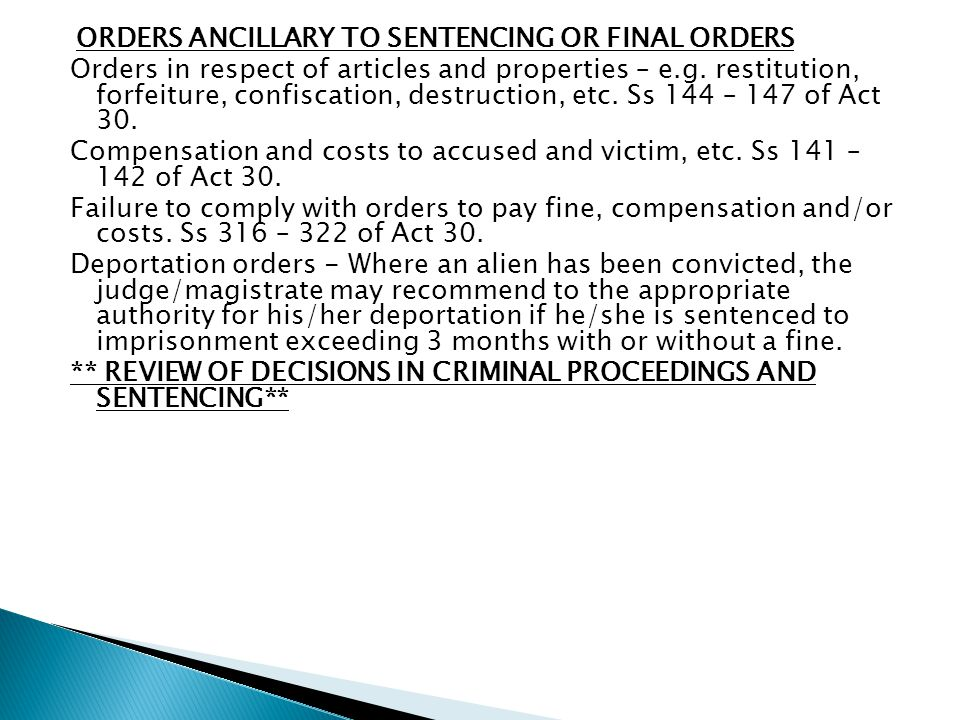 ** REVIEW OF DECISIONS IN CRIMINAL PROCEEDINGS AND SENTENCING**