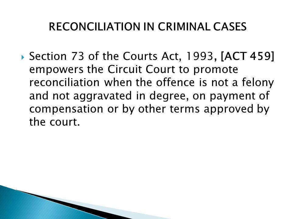 RECONCILIATION IN CRIMINAL CASES