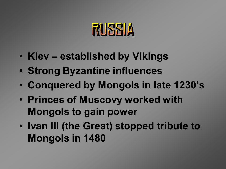 Kiev – established by Vikings