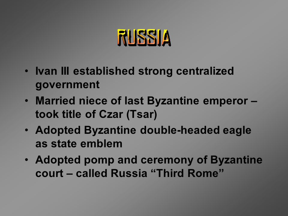 Ivan III established strong centralized government