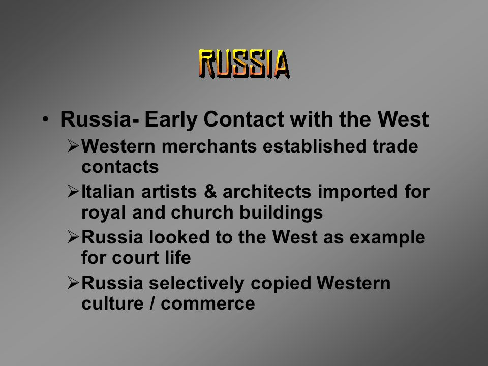 Russia- Early Contact with the West