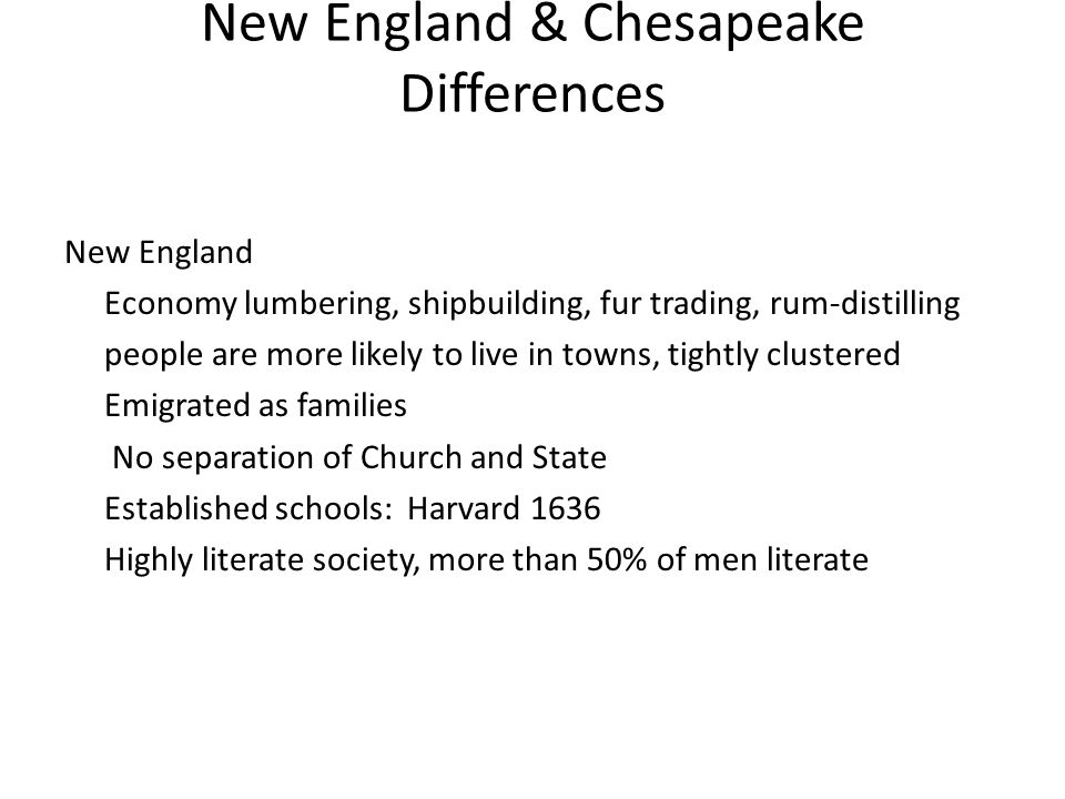 New England & Chesapeake Differences