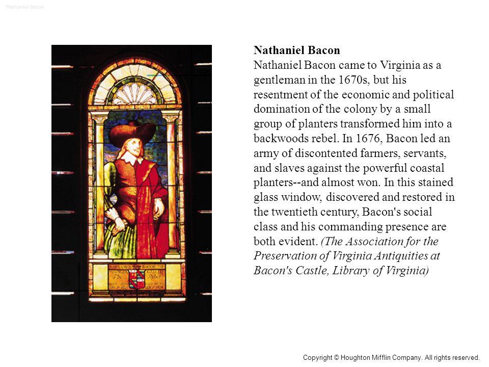 Nathaniel Bacon Nathaniel Bacon.
