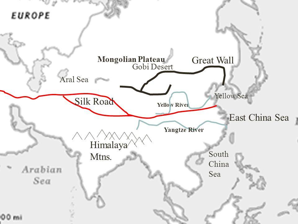 Great Wall Silk Road East China Sea Himalaya Mtns. Mongolian Plateau