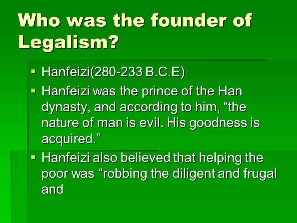 Who was the founder of Legalism