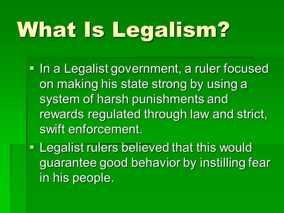 What Is Legalism