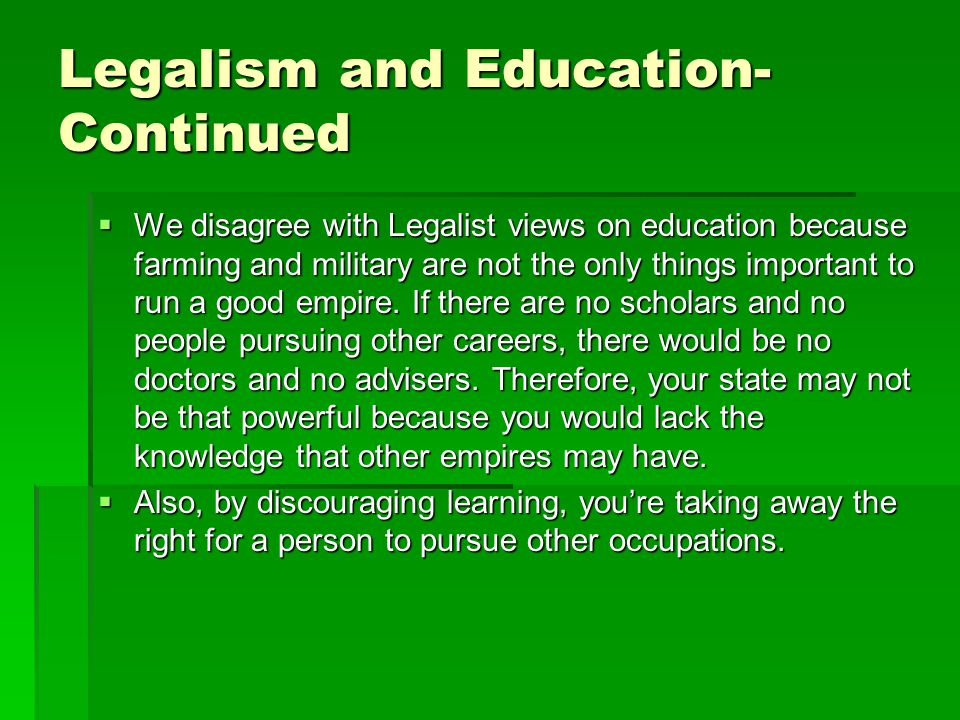 Legalism and Education- Continued