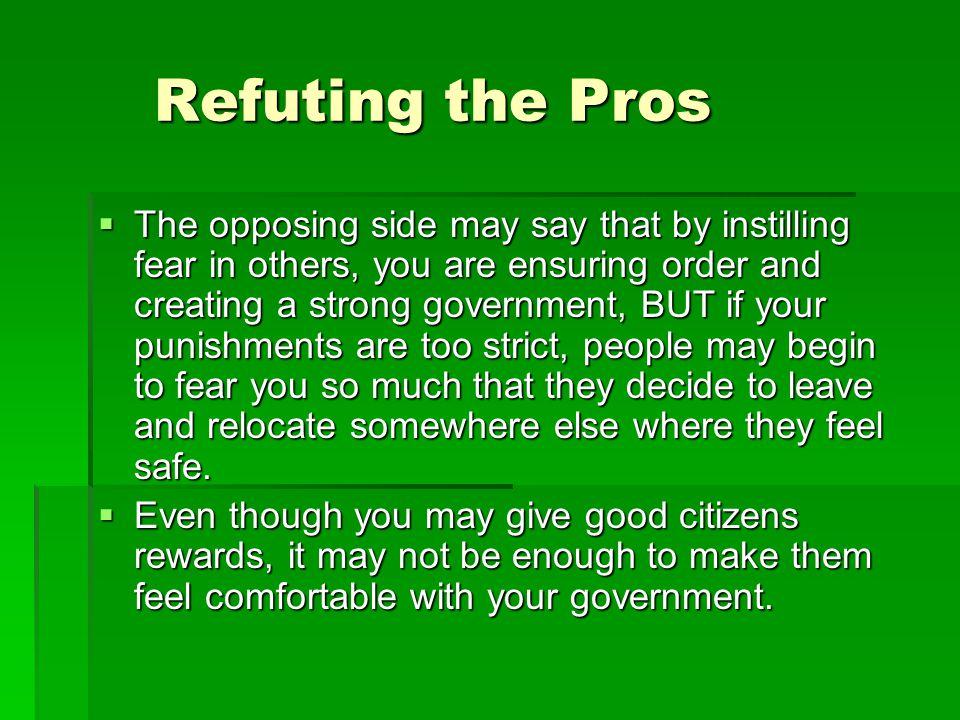 Refuting the Pros