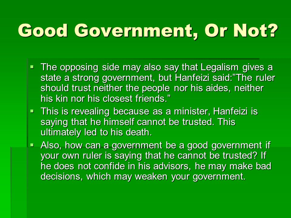 Good Government, Or Not