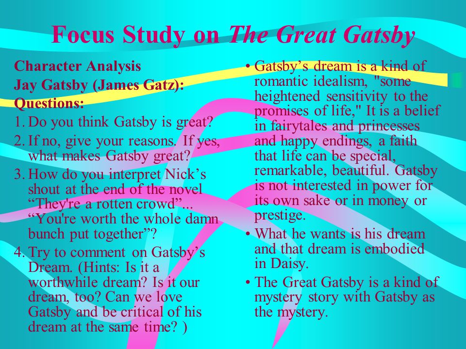 Focus Study on The Great Gatsby