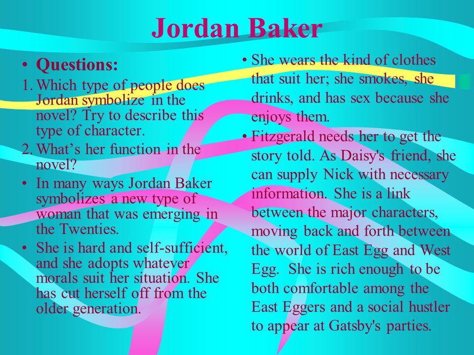 Jordan Baker Questions: