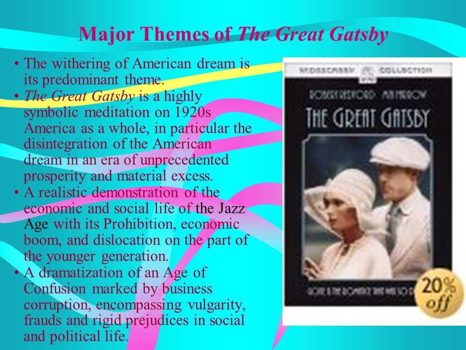 Major Themes of The Great Gatsby