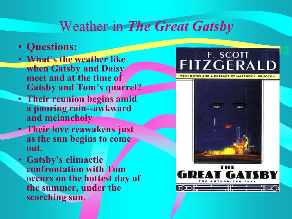 Weather in The Great Gatsby