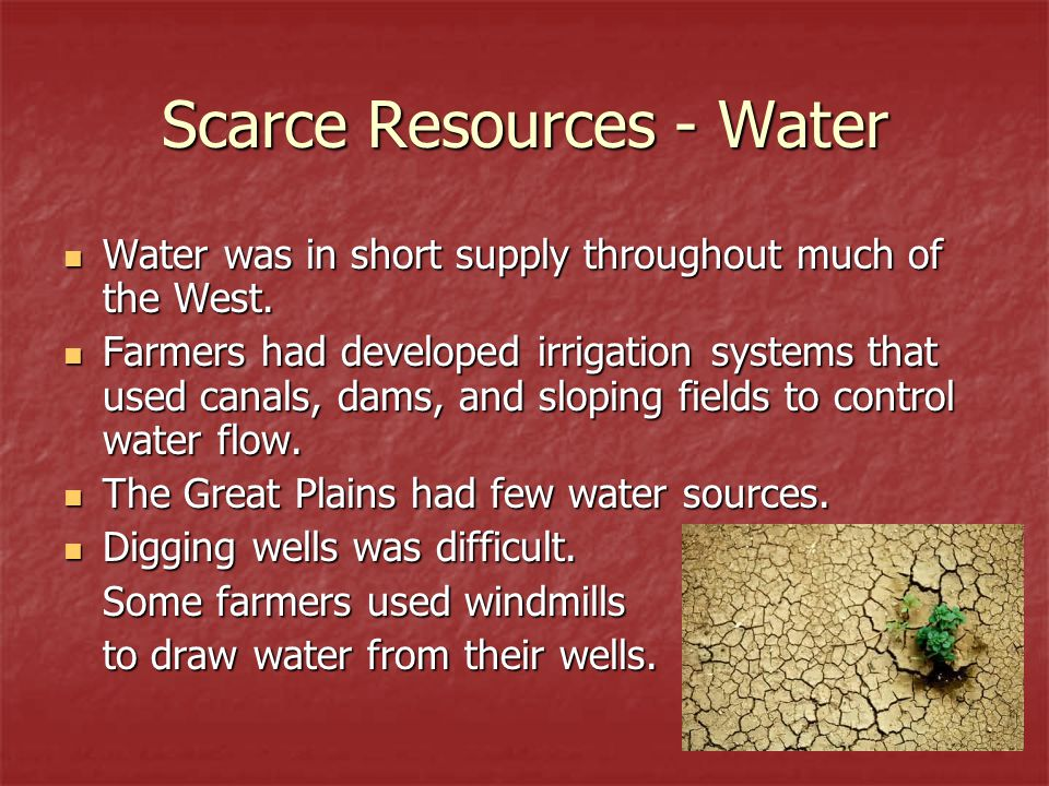 Scarce Resources - Water