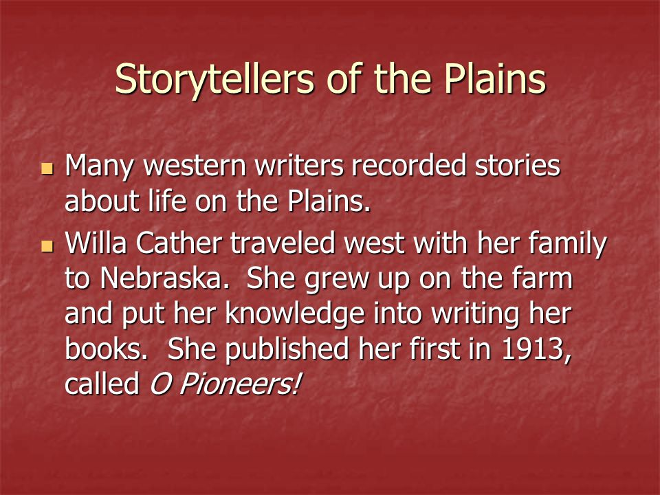 Storytellers of the Plains