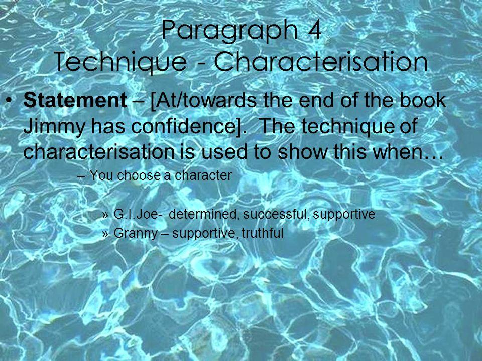 Paragraph 4 Technique - Characterisation