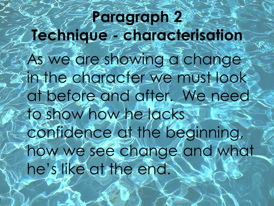 Paragraph 2 Technique - characterisation