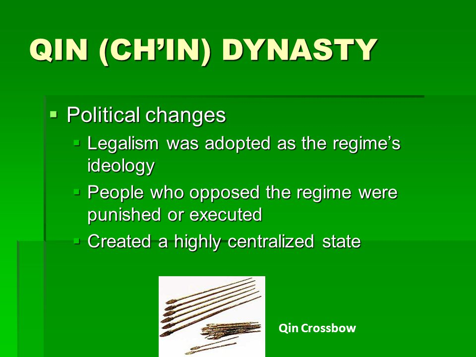 QIN (CH'IN) DYNASTY Political changes