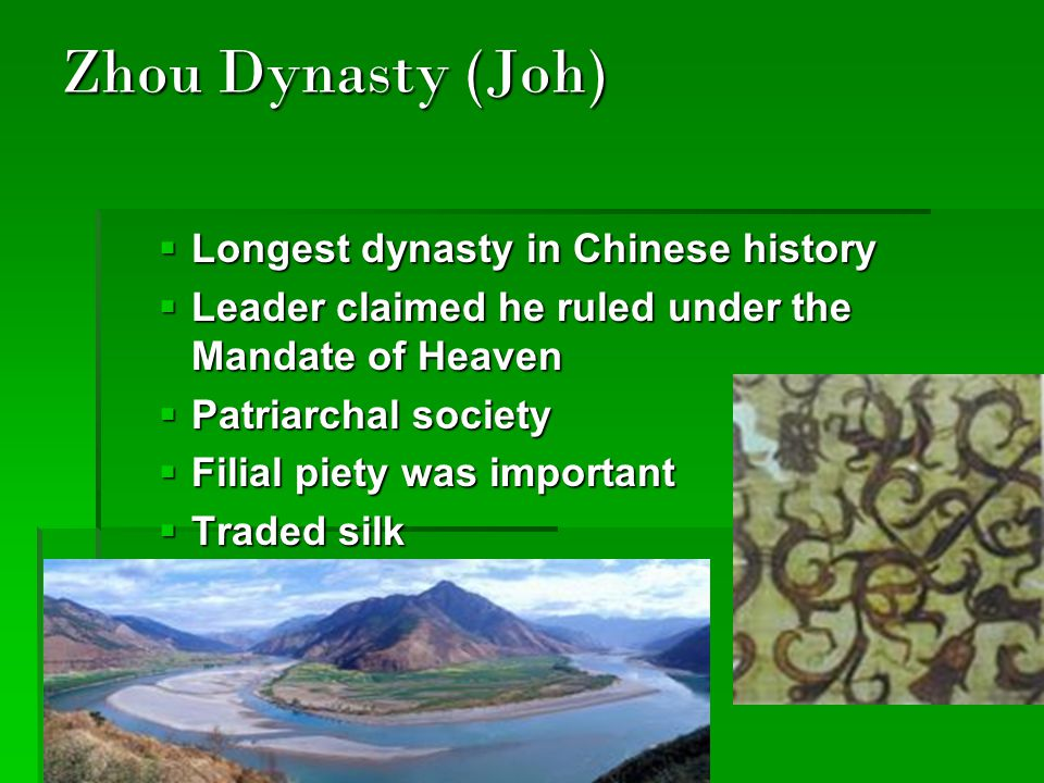 Zhou Dynasty (Joh) Longest dynasty in Chinese history