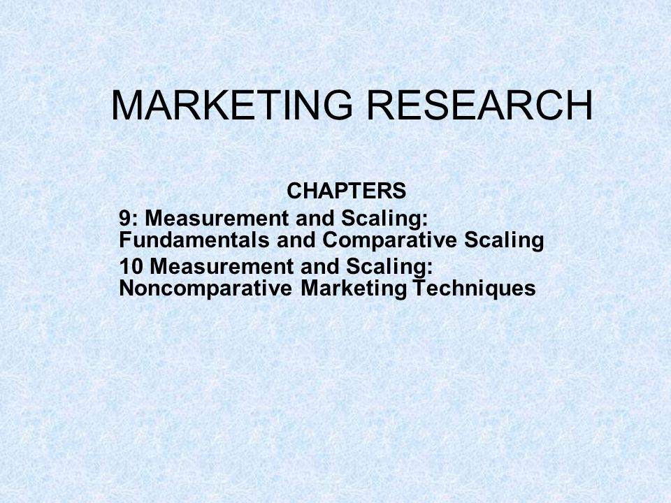 MARKETING RESEARCH CHAPTERS